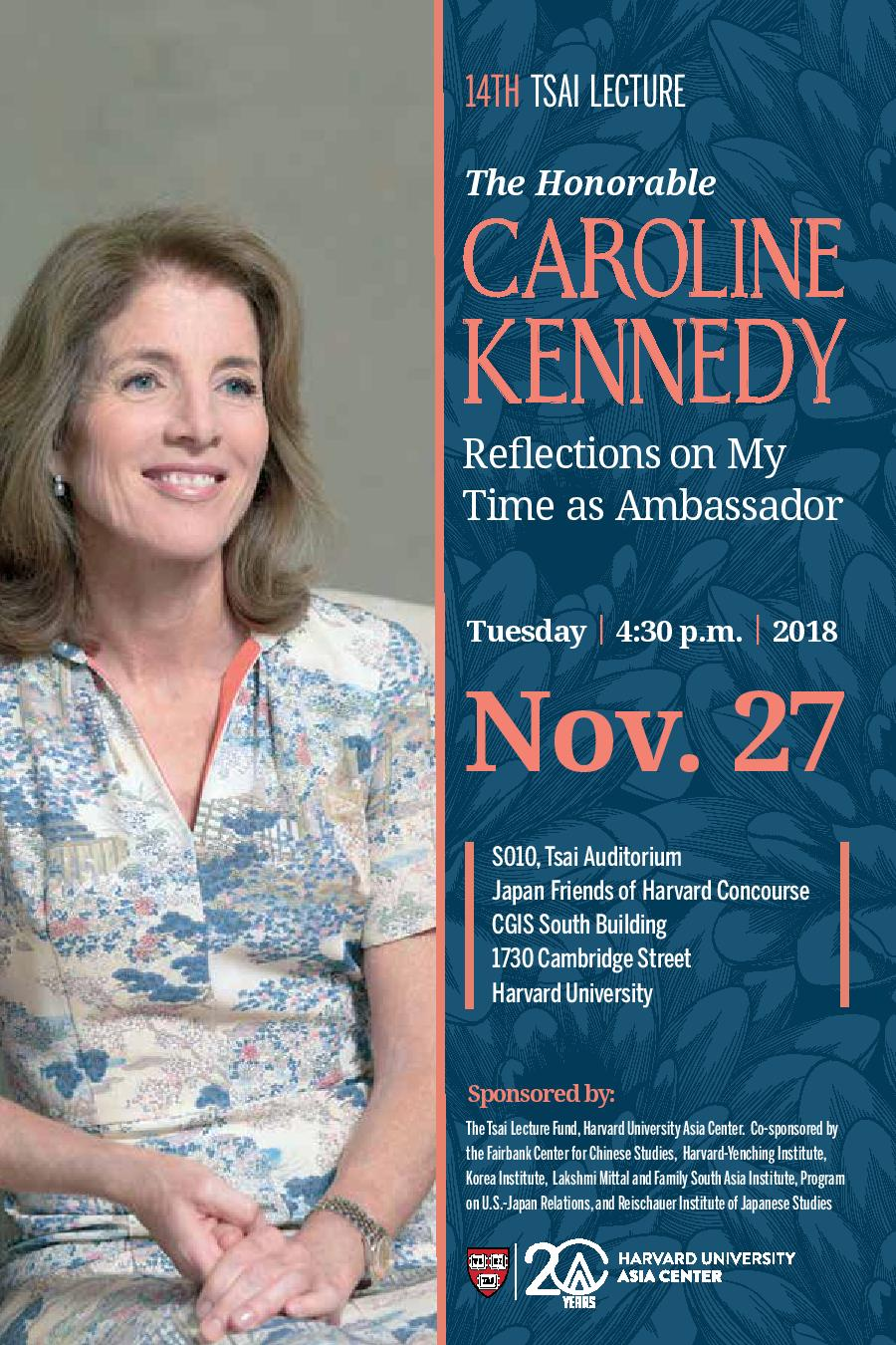 The Honorable Caroline Kennedy Gives the 14th Tsai Lecture